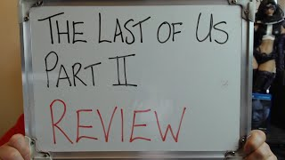 The Last of Us: Part II (REVIEW)!!