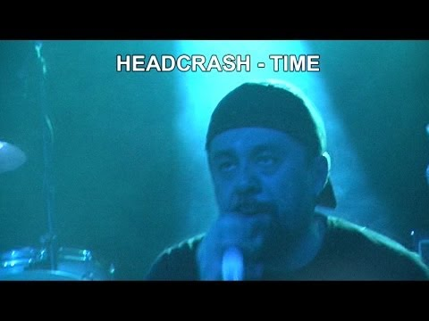 13 HEADCRASH - TIME Live