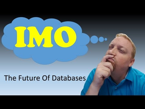 IMO Episode 24: What Is The Future Of Databases