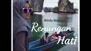 Video Wirda Mansur - Renungan Hati download MP3, 3GP, MP4, WEBM, AVI, FLV Agustus 2018