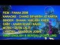 Chand Sifarish Jo Karta Karaoke With Lyrics Scrolling Only D2 Shaan Kailash Kher Fanaa 2006
