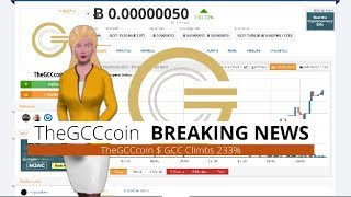 Cryptocurrency TheGCCcoin $GCC Gains 233% During the Last Day