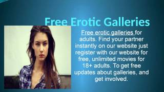 Free Erotic Galleries