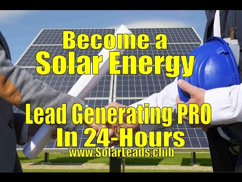 Generate Solar Energy Leads in 24 Hours