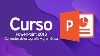PowerPoint 2013: Corrector de ortografía y gramática