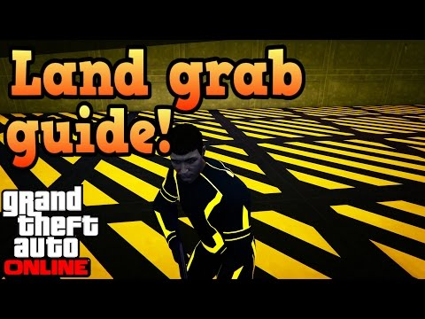 Land grab tips and tricks! - GTA online guides