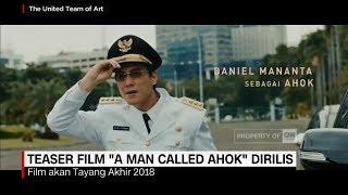 "Video Teaser Film ""A Man Called Ahok"" Dirilis, Daniel Manantha download MP3, 3GP, MP4, WEBM, AVI, FLV November 2018"