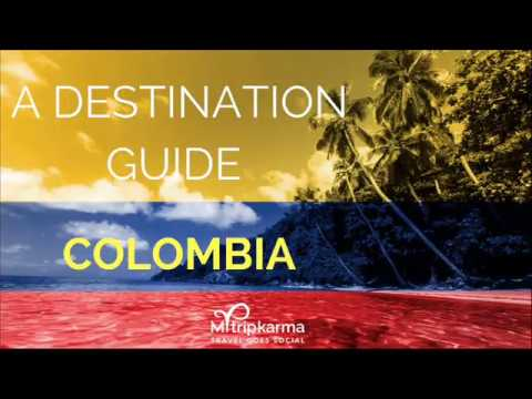 Travel Guide To Colombia