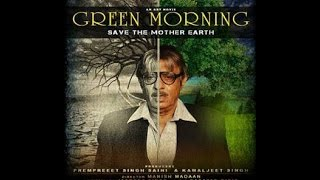 Green Morning - An Art Movie by Green Planet - Trailer