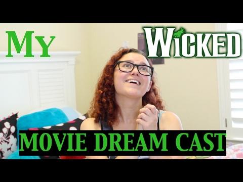 Wicked Movie Dream Cast