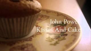 John Powell - Kisses And Cake