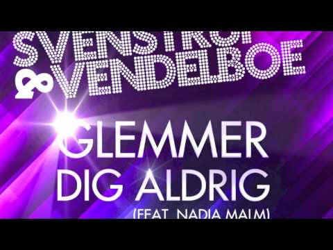 Svenstrup & Vendelboe - 'Glemmer dig aldrig' feat. Nadia Malm - Official Teaser :labelmade: 2012