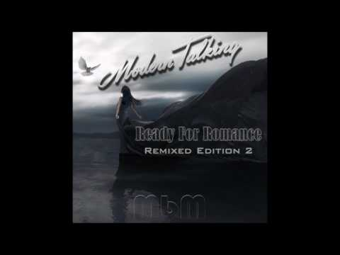 Modern Talking - Ready For Romance Remixed Edition 2 (re cut by Manaev)