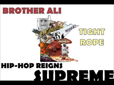 Brother Ali - Tight Rope