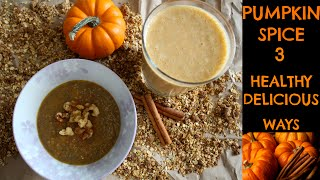Download Mp3 Pumpkin Spice - 3 Healthy Breakfast Recipes