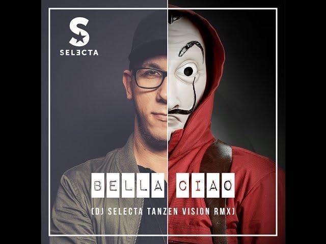 EL PROFESSOR - BELLA CIAO (DJ SELECTA TANZEN VISION RMX)