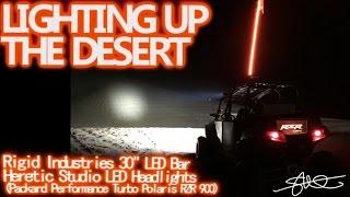 Lighting Up the Desert - Rigid Industries 30