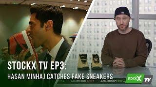 stockx tv ep 3 hasan minhaj catches fake sneakers