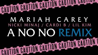 "Mariah Carey (ft/ Nicki Minaj, Cardi B, Lil' Kim) - ""A No No"" [Remix]"