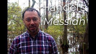 Our Music S1E9: Handel's Messiah