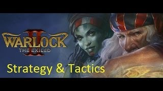 Warlock II: The Exiled Strategy & Tactics 1: The High Elf Build