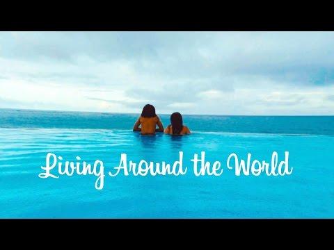 Living Around the World - Travel Video