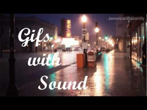 Gifs With Sound #2