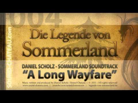 A Long Wayfare - Sommerland #004 Soundtrack - Daniel Scholz