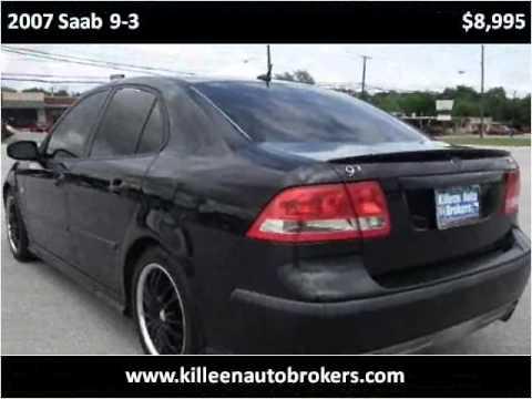 Killeen Auto Brokers >> 2007 Saab 9-3 Used Cars Killeen TX - YouTube