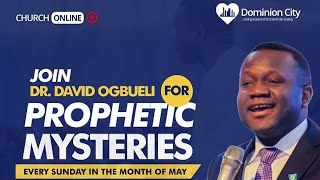 Prophetic Mysteries | Church Online With Pastor David Ogbueli | Dominion City | 24 May 2020