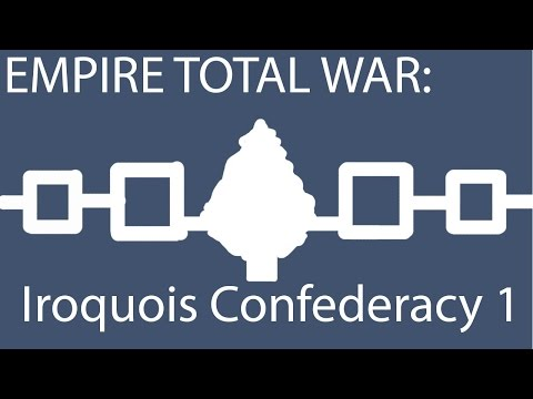 Empire Total War: Iroquois Confederacy