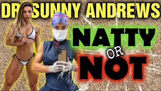Dr. Sunny Andrews || Natty or Not???