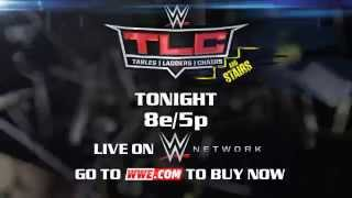 WWE TLC: TABLES, LADDERS, AND CHAIRS 2014, TONIGHT (2014)