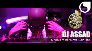 DJ Assad ft Big Ali & Nadia - Olé (Official Video)