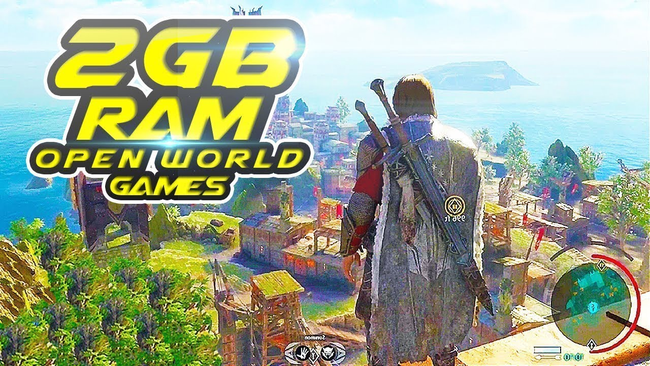 Top 10 Best Open World Games For Low End Pc 2gb Ram Pc