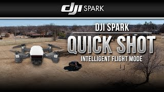DJI Spark / Quick Shot (Tutorial)