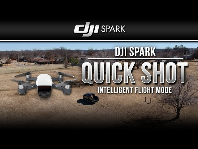 DJI Spark / Quick Shot (Tutorial)
