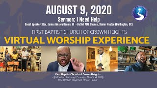August 9, 2020: Sunday Morning Virtual Worship Service