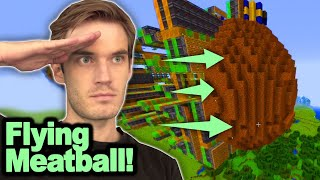 I build a Giant Flying Meatball in Minecraft