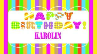 Karolin   Wishes & Mensajes - Happy Birthday
