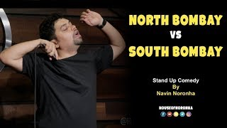 Download North Bombay vs South Bombay | Stand-Up Comedy by Navin Noronha Mp3 and Videos