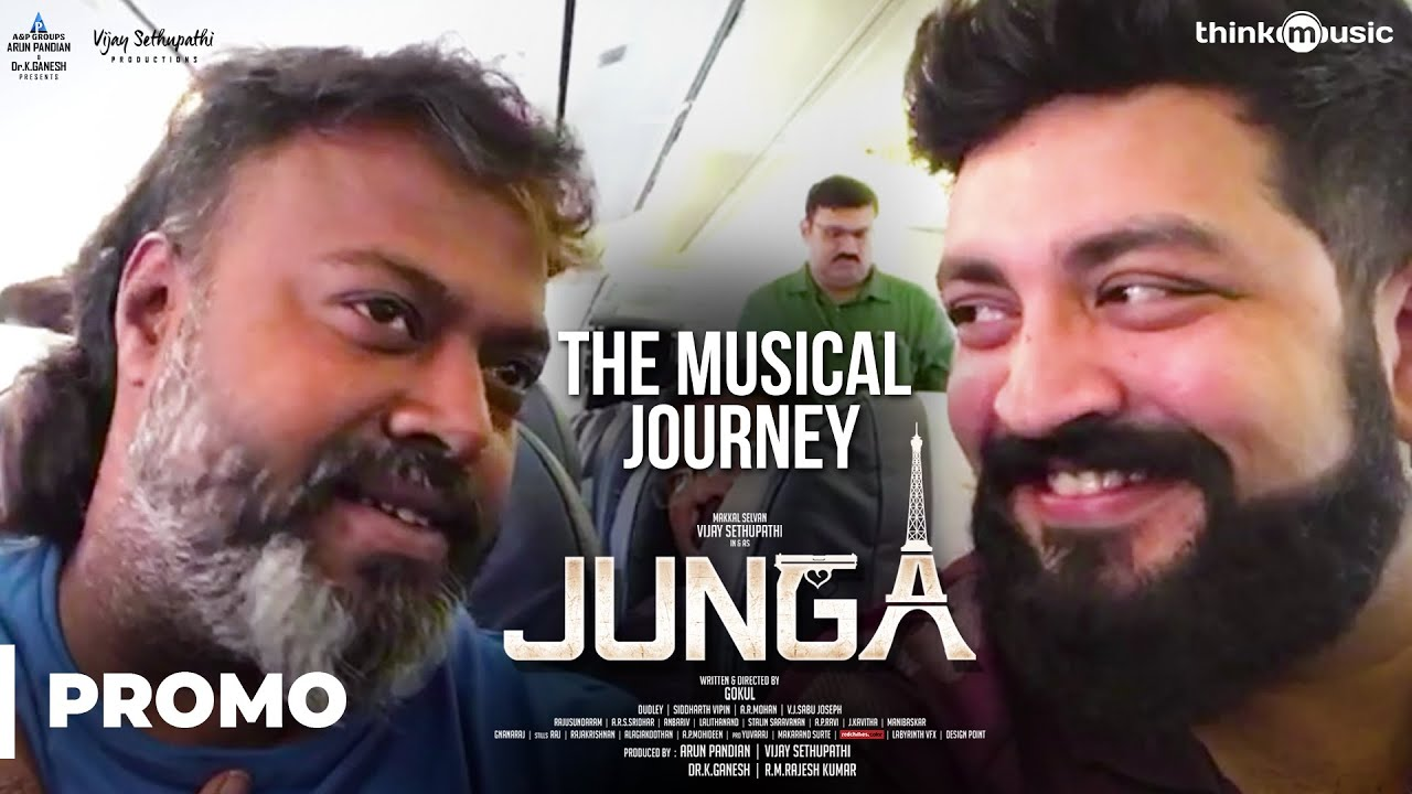 Musical Journey of Junga | Vijay Sethupathi, Sayyeshaa | Siddharth Vipin | Gokul
