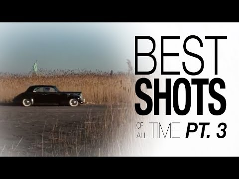 Best Shots of All Time - Pt. 3