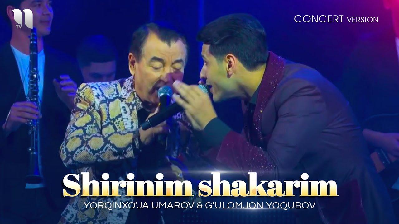 Yorqinxo'ja Umarov & G'ulomjon Yoqubov - Shirinim shakarim (consert version)