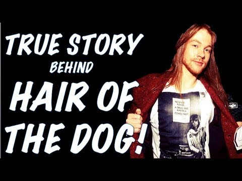Guns N' Roses: The True Story Behind Hair of the Dog (Spaghetti Incident) Nazareth Cover