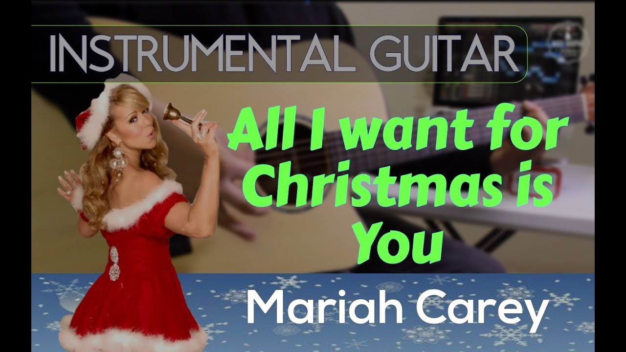 Mariah Carey - All I Want For Christmas is You instrumental guitar ...