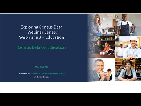 Exploring Census Data Webinar Series: Education Statistics