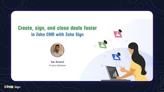Create, sign, and close deals faster in Zoho CRM with Zoho Sign