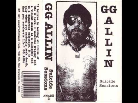 GG Allin - Suicide Sessions