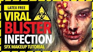Viral blister infection sfx makeup tutorial